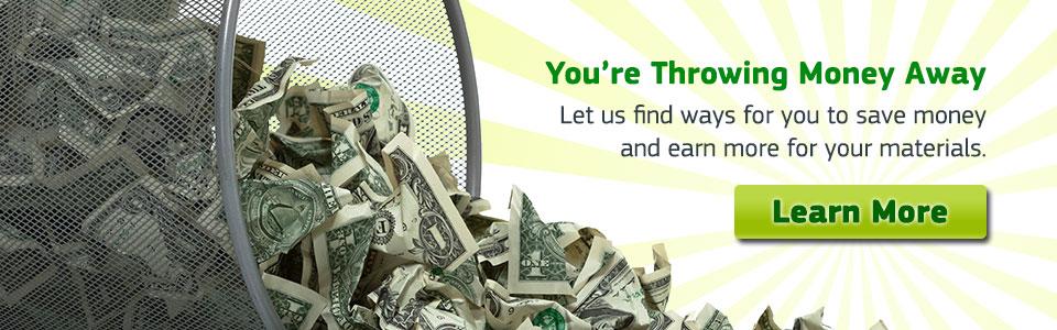 You're Throwing Money Away